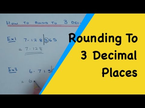 How To Round Any Number Off To 3 Decimal Places (rounding to 3dp)