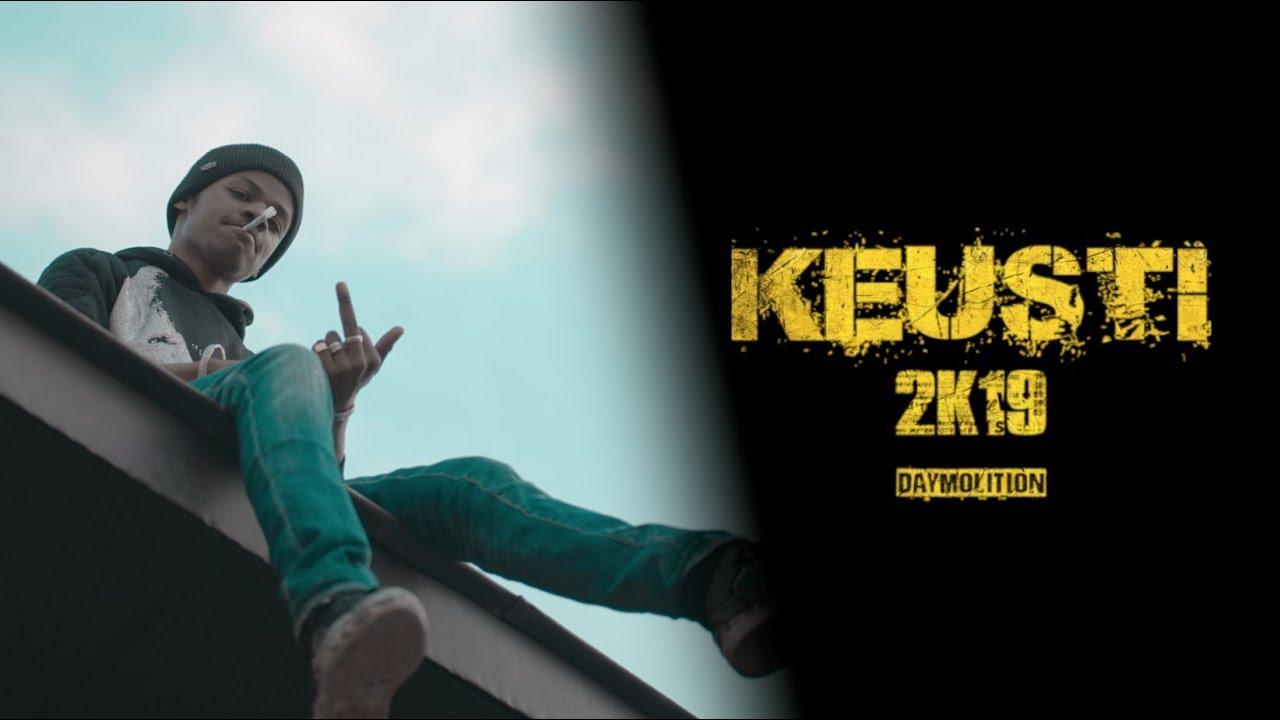 Download Keusti - 2K19 I Daymolition