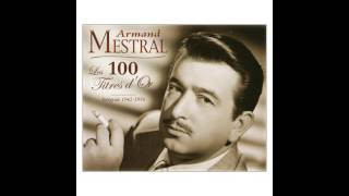 Armand Mestral - Le rêve passe
