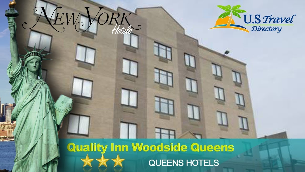 Quality Inn Woodside Queens Hotels New York