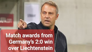 Germany vs Liechtenstein Match awards from Germany s 2 0 win over Liechtenstein