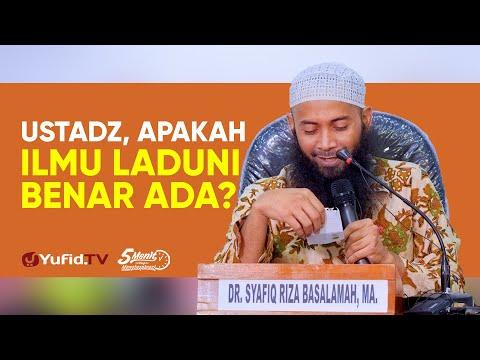 Ilmu Laduni - Ustadz Syafiq Riza Basalamah, M.A. - 5 Menit Yang Menginspirasi