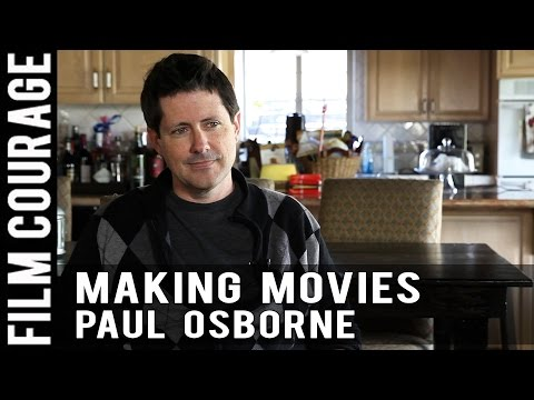 I've Always Wanted To Make Movies - Full Interview with Paul Osborne