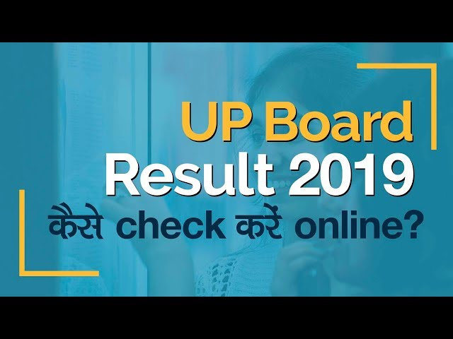 UP Board Result 2019: How to check UP Board 10th and 12th Result 2019 online?