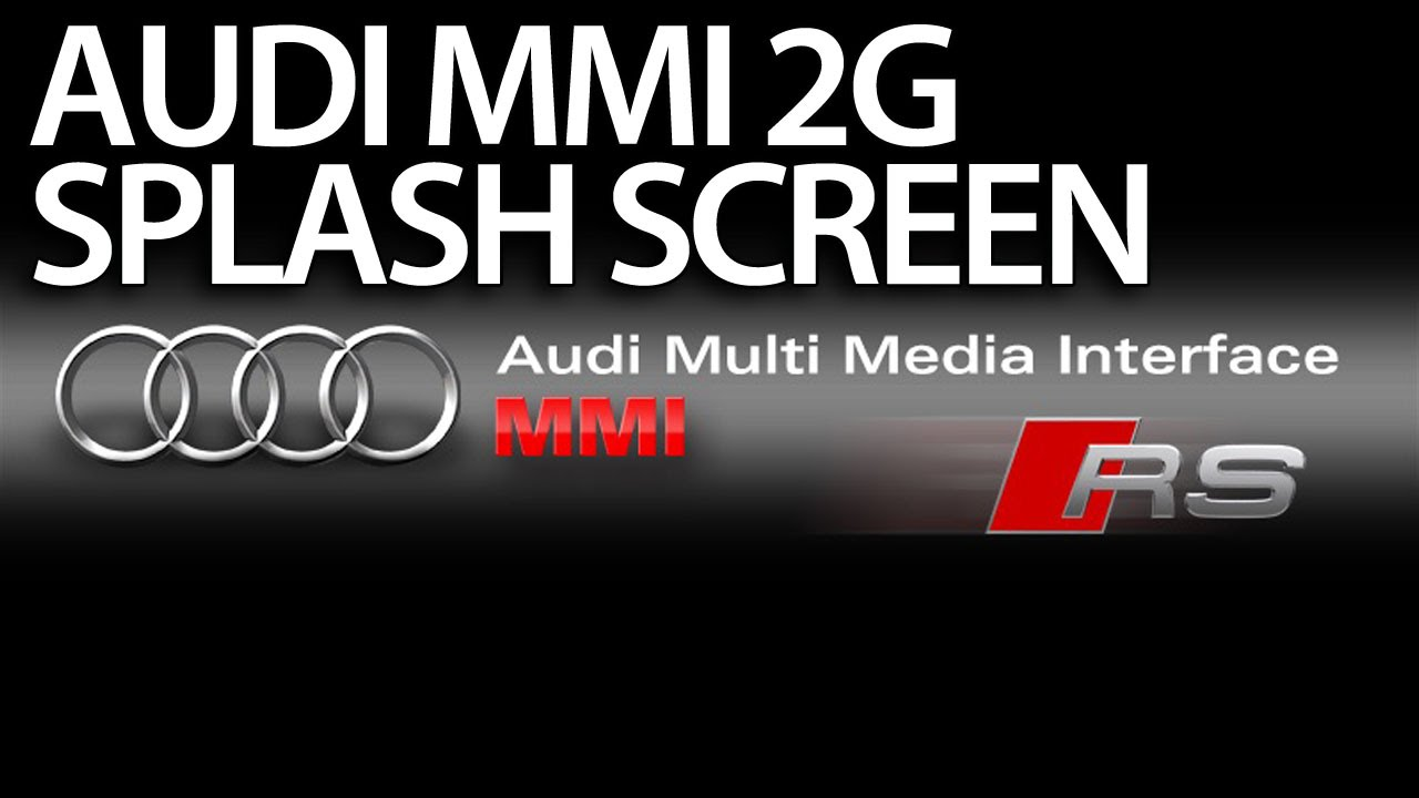 Audi MMI welcome screen change (boot logo 2G, 3G) - mr-fix info