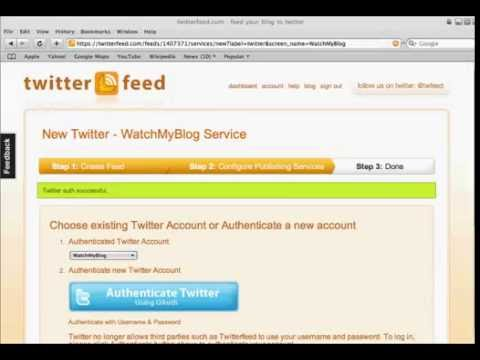 How To Setup And Use Twitterfeed To Automatically Tweet Your Blog Posts