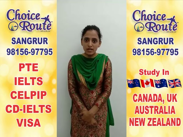 Congratulations Kamaljeet Kaur- Choice Route is the Best PTE and IELTS institute in Sangrur City.