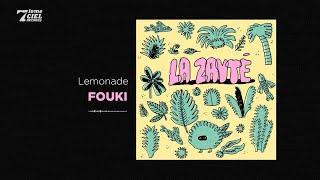 FouKi - Zayté // Lemonade
