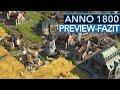 Wie gut wird Anno 1800? - Highlights & P