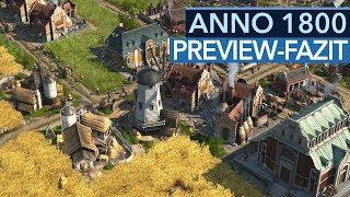 Wie gut wird Anno 1800? - Highlights & Probleme der Preview-Version (Gameplay)