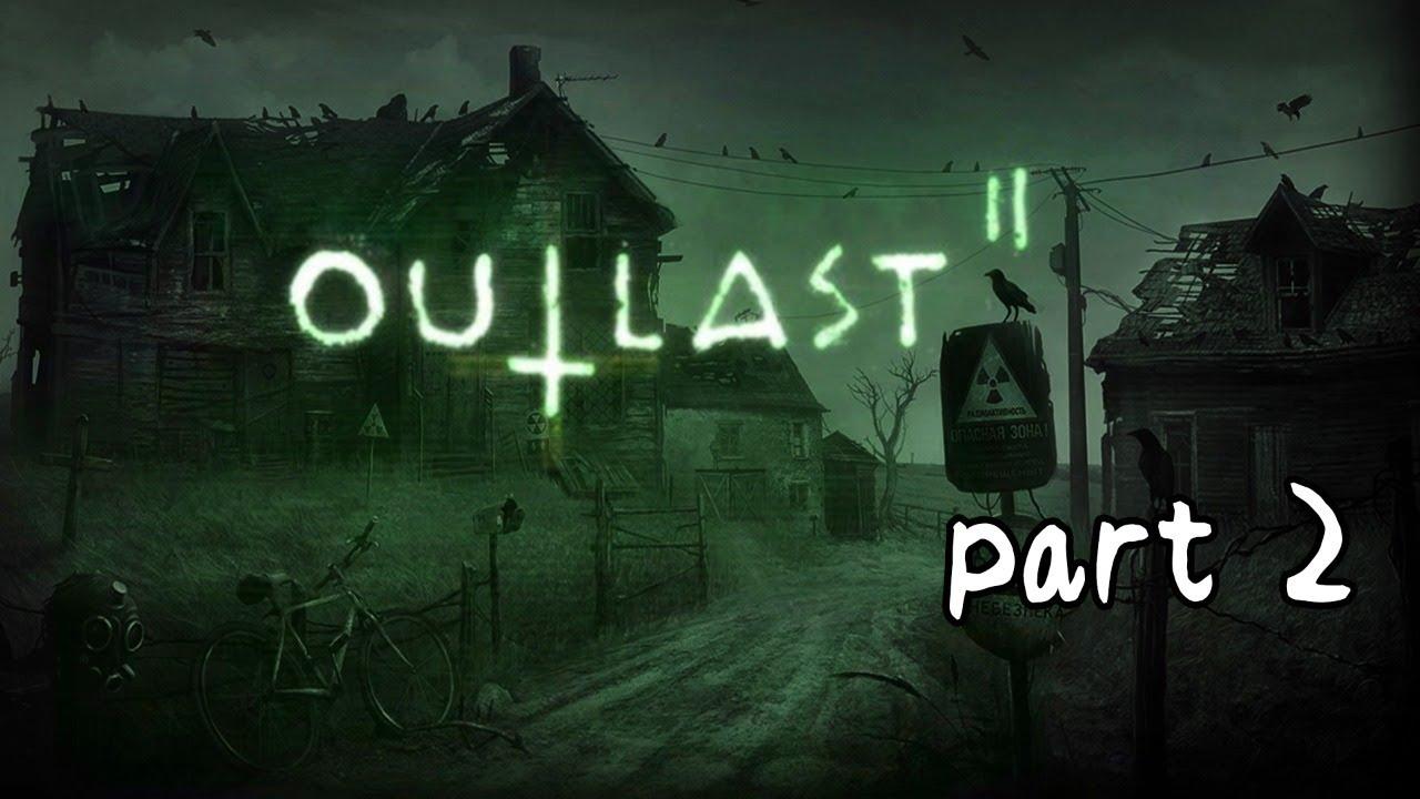 【LIVE】《Outlast 2》絕命精神病院2 part2   嚇歪歪 (中文補丁)