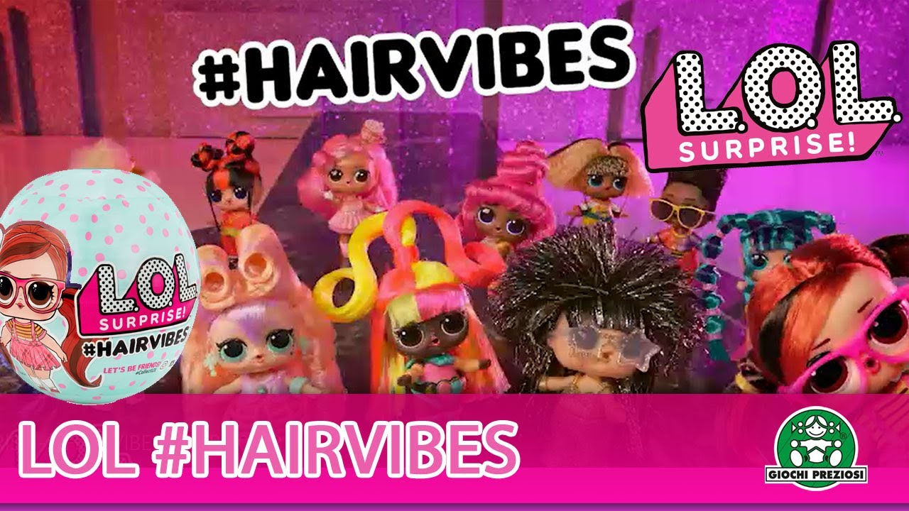 L.O.L Surprise / #Hairvibes / Pub TV / Giochi France