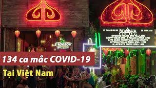 Việt Nam có 134 ca mắc COVID-19 | Hà Nội và TP.HCM tạm dừng các hoạt động dịch vụ | VTV24