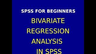 22 Bivariate Regression analysis using SPSS