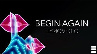 Unknown Brain x Hoober - Begin Again (feat. RIELL) [Official Lyric Video]