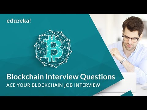 Blockchain Interview Questions and Answers | Blockchain Technology | Blockchain Tutorial | Edureka