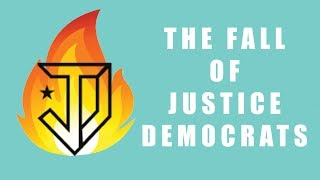 The Fall of Justice Democrats
