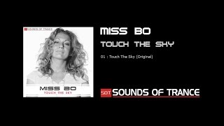 Miss Bo - Touch The Sky (Original)