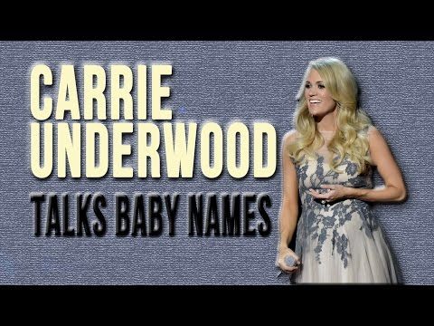 Carrie Underwood Talks Baby Names
