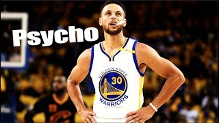 Stephen Curry Mix - Psycho (Post Malone ft. Ty Dolla $ign)