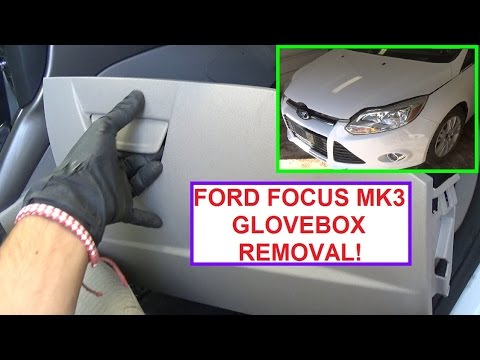 2014 Ford Fusion Dash Fuse Box Glove Box Removal And Replacement Ford Focus Mk3 Glovebox