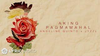 Aking Pagmamahal - Angeline Quinto x LADZKIE (Lyrics)
