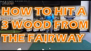 3 WOOD FROM THE FAIRWAY