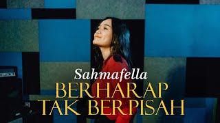 Reza Artamevia - Berharap Tak Berpisah (Cover by Sahmafella)