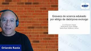 Graveco de scienca edukado por ebligo de daŭripova evoluigo – Orlando Raola | KAEST 2020