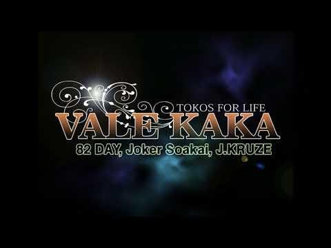 Vale Kaka - Day 82 ft Joker Soakai, JKRUZE [TOKOS FOR LIFE]