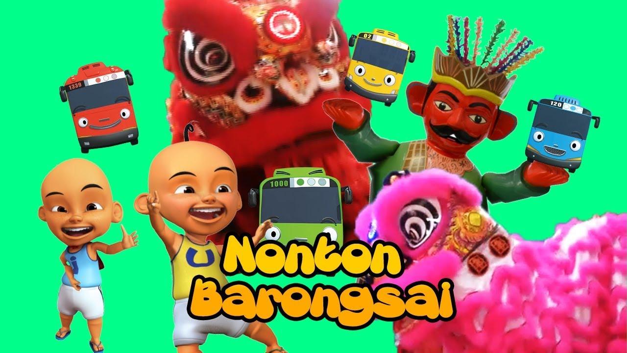 Ondel Ondel Upin Ipin Dan Tayo Nonton Barongsai Youtube