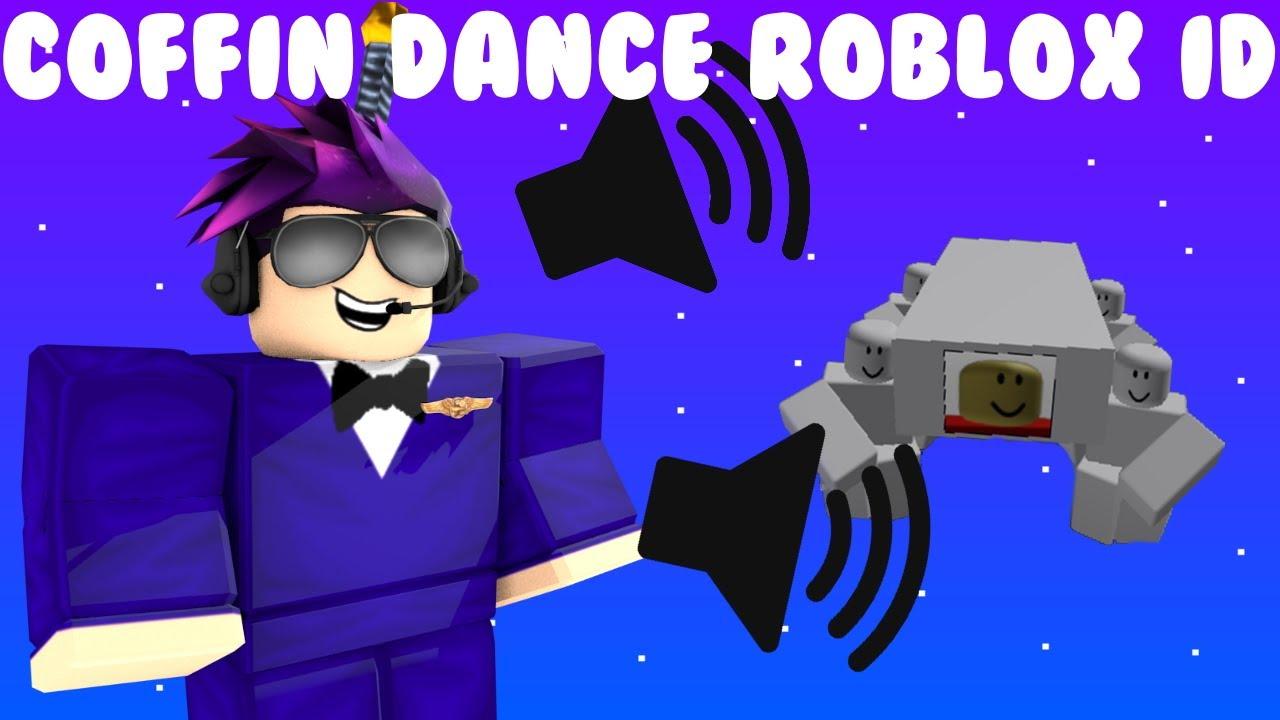 Coffin Dance Roblox Id Youtube