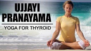 Ujjayi Pranayama | Yoga For Thyroid