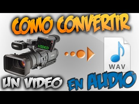 Como Convertir Un Video En Audio | De MP4 A MP3, WMV, Etc. | 2017