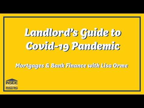 Landlord's Guide To Covid-19 - Mortgages & Bank Finance