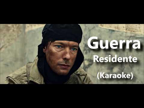 Guerra - Residente (Karaoke)