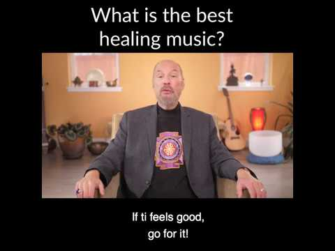 What is the Best Healing Music?