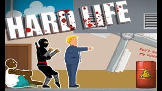 Hard Life Full Gameplay Walkthrough