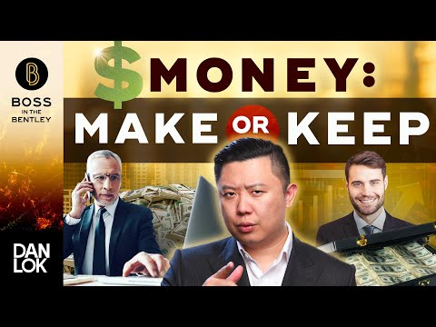 Is It More Important To Make Money Or Keep Money?