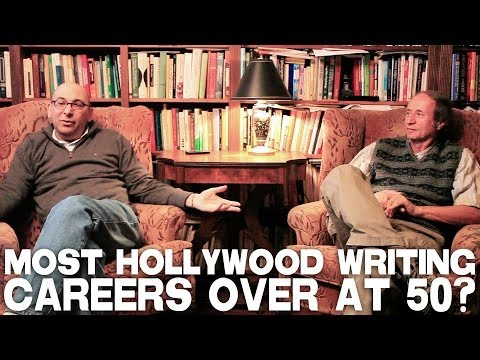 Most Hollywood Writing Careers Over At Age 50? by Peter Desberg & Jeffrey Davis