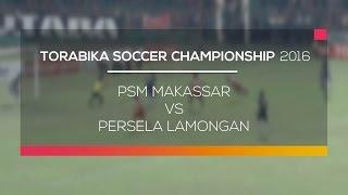 Video Gol Pertandingan PSM Makasar vs Persela Lamongan