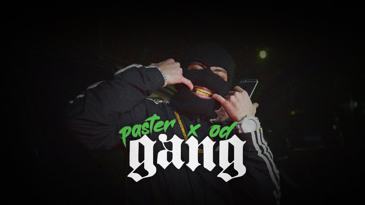 Download Paster x OD - Gang (Official Music Video)