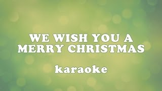 We wish you a Merry Christmas (karaoke)