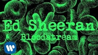 Watch Ed Sheeran Bloodstream video