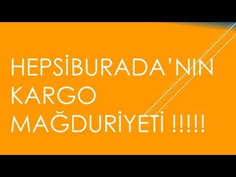 HepsiBurada'nın Yaşatmış Olduğu Kargo Mağduriyeti!!!