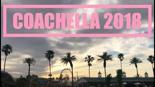COACHELLA VALLEY MUSIC AND ARTS FESTIVAL 2018