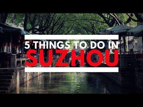 5 Things To Do In Suzhou