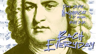 "Bach Everyday 293: Chorus ""Omnes generationes"" from Magnificat in D Major BWV 243"