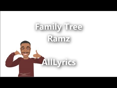 Ramz - Family Tree [Lyric Video]