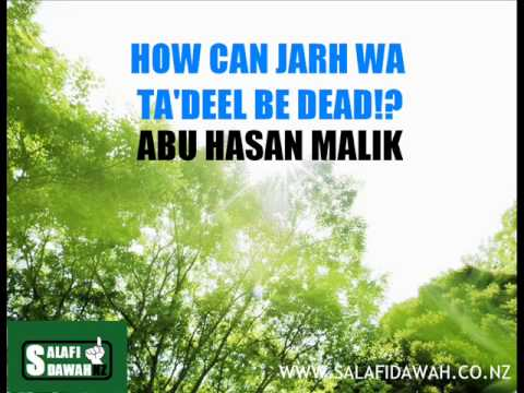 How Can Jarh wa Ta'deel Be Dead! - Abul Hasan Malik